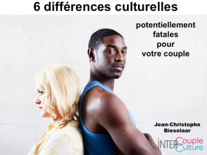 Couples interculturelles 6 differences